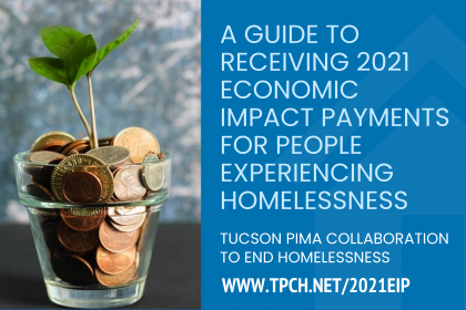 2021 Economic Impact Payments & P & People Experiencing Homelessness