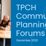 TPCH Community Planning Forums